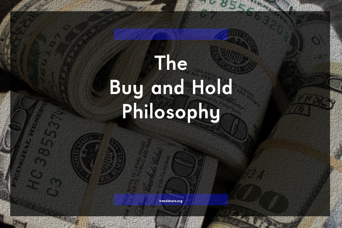 The Buy and Hold Philosophy