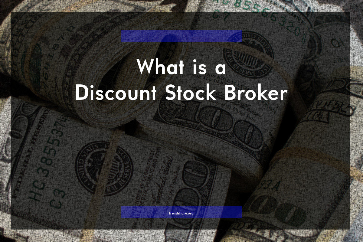 What is a Discount Stock Broker?